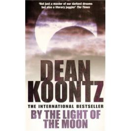By the Light of the Moon - Dean Koontz